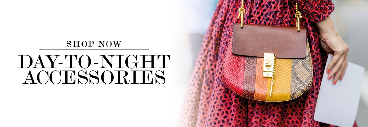Accessories to take you from day to night