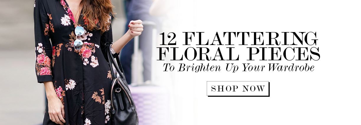 12 Flattering Floral Pieces To Brighten Up Your Wardrobe